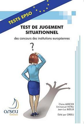 Test de jugement situationnel des concours des institutions europeennes - 2013