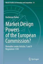 Market Design Powers of the European Commission?  - Korbinian Reiter