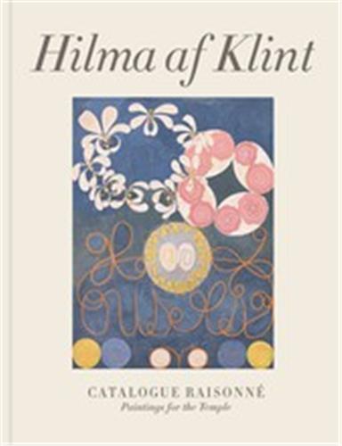 Hilma af klint: paintings for the temple: catalogue raisonne volume ii