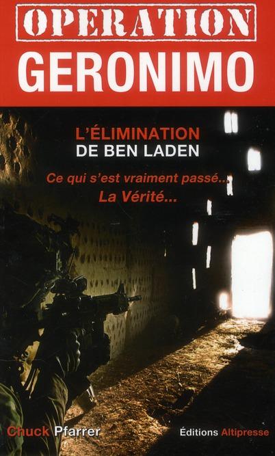 Opération Géronimo et l'élimination de Ben Laden