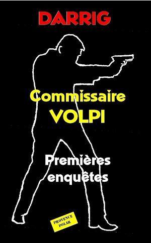 commissaire Volpi ; premières enquêtes