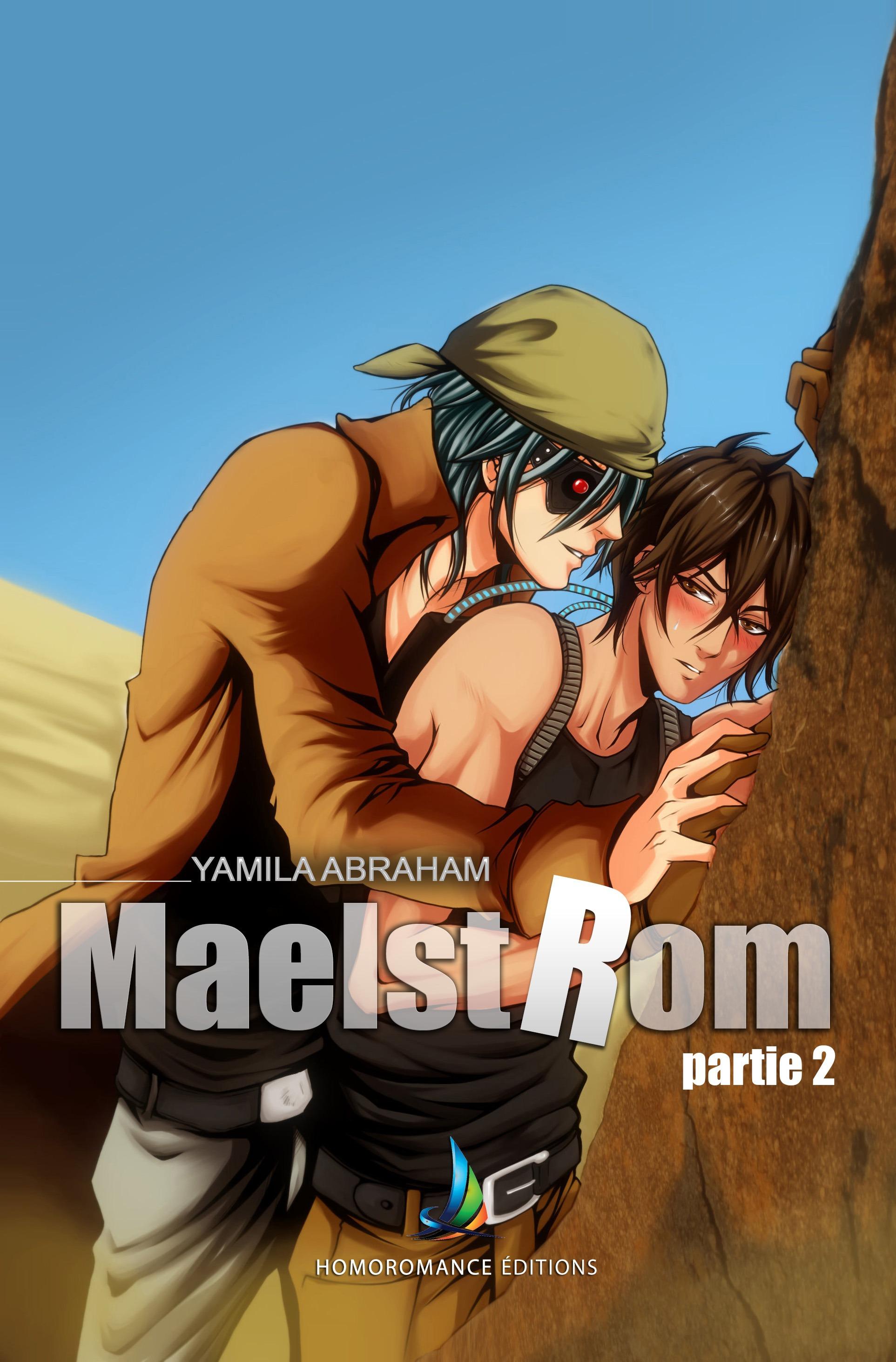 MAELSTROM - Partie 2   MxM Science-fiction (Yaoi)
