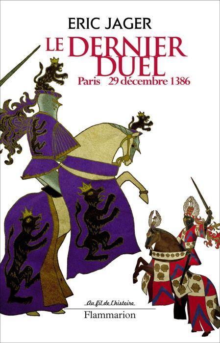 Le dernier duel ; Paris 29 décembre 1386