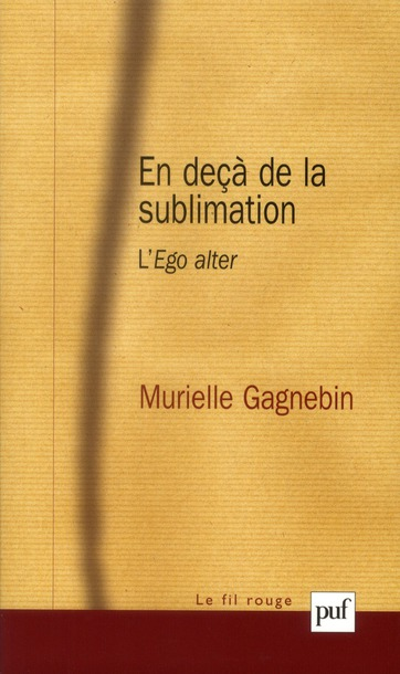 En deçà de la sublimation ; l'ego alter