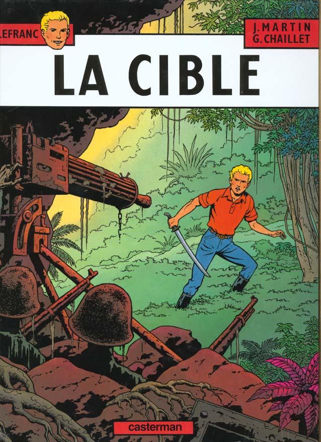 Lefranc T.11 ; la cible