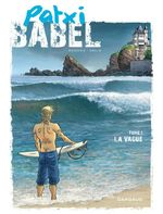 Vente Livre Numérique : Patxi Babel - Tome 1 - La Vague  - Pierre Boisserie