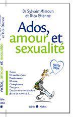 Ados, amour et sexualité ; version garcons