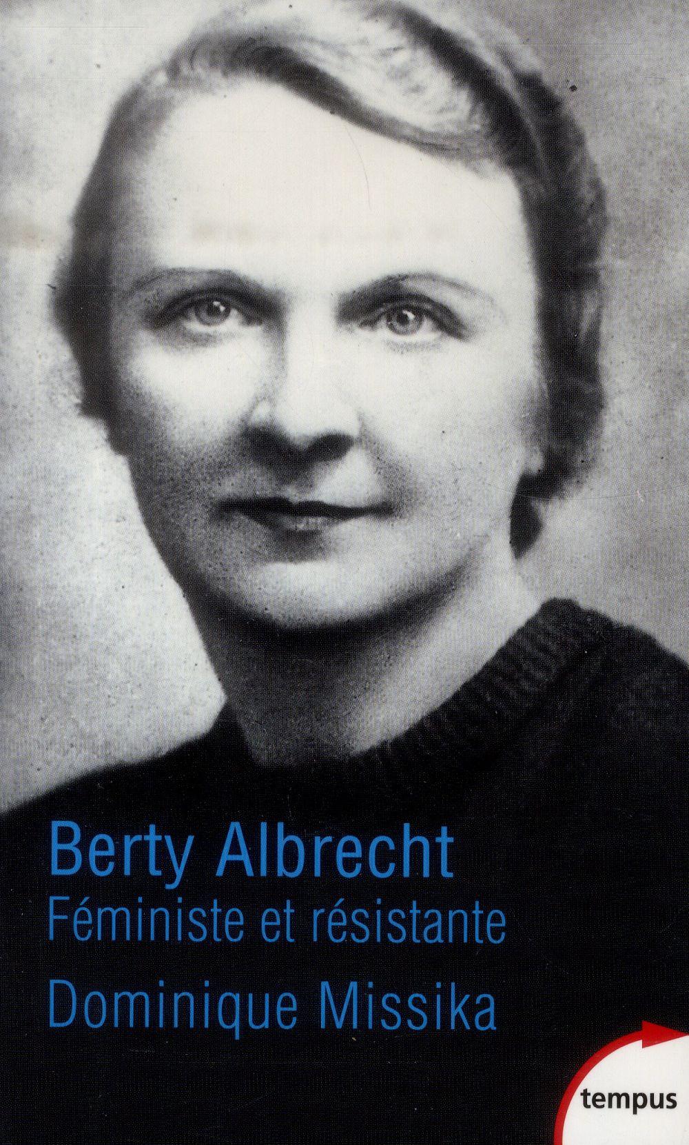 Berty Albrecht ; féministe et résistante