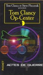 Couverture de Op-center t.4 ; actes de guerre