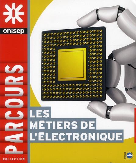 Les Metiers De L'Electronique