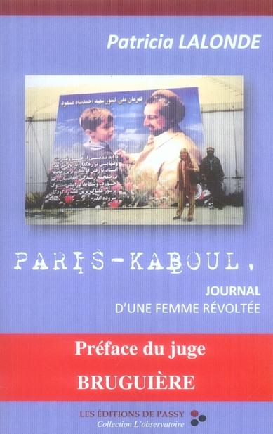 Paris-kaboul, journal d'une femme revoltee