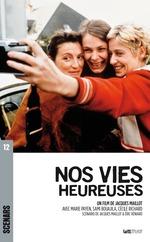 Vente EBooks : Nos vies heureuses ; scénario du film  - Jacques Maillot - Eric Véniard