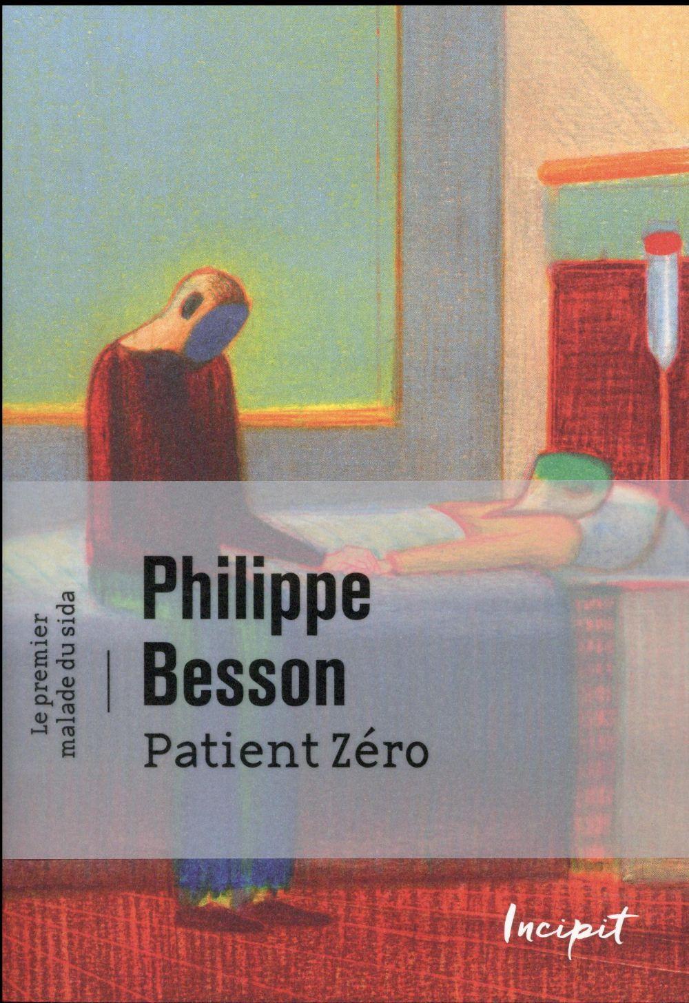 Patient zéro ; le premier mort du sida