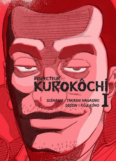 Inspecteur Kurokôchi t.1
