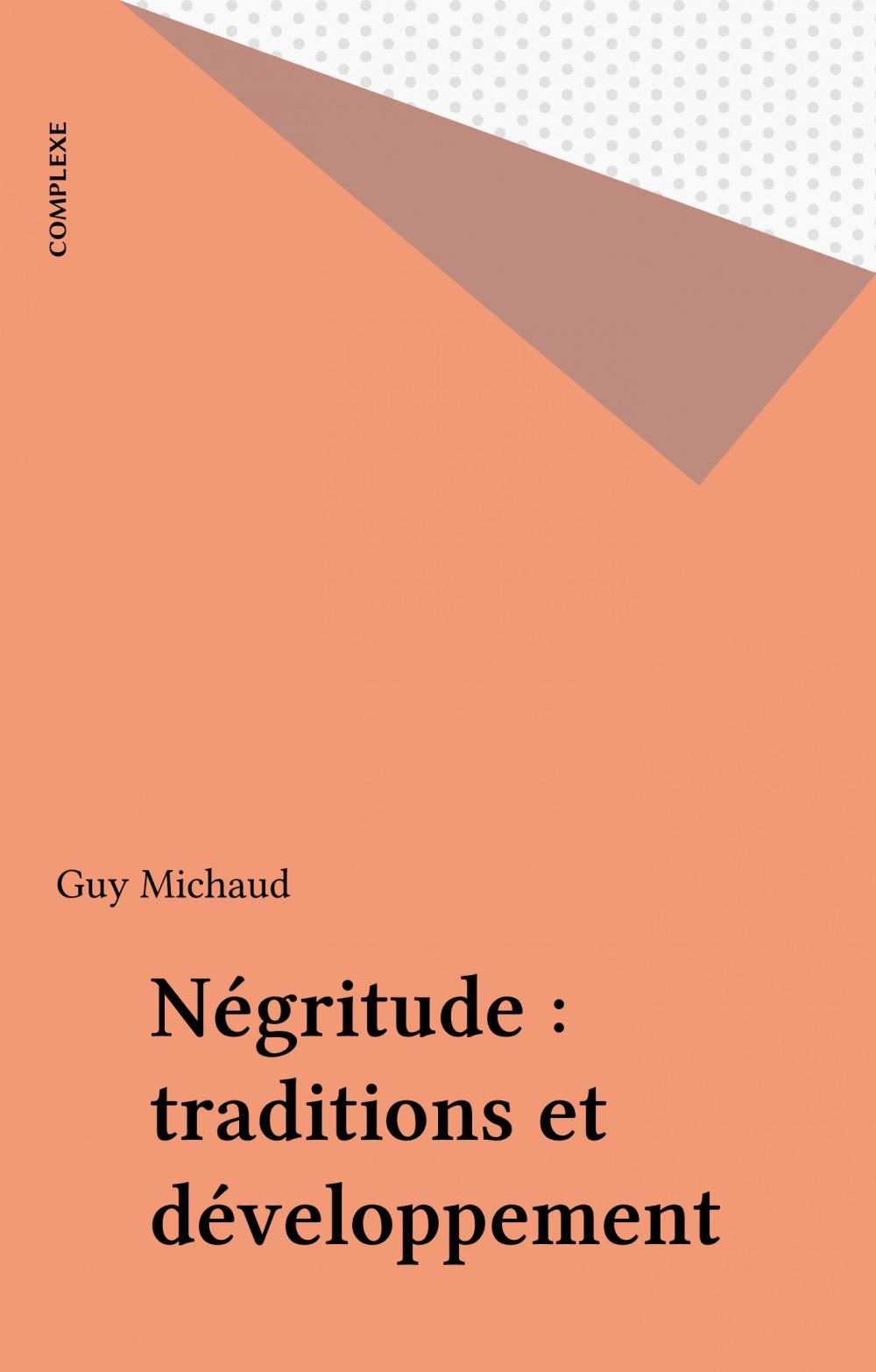 Négritude : traditions et développement
