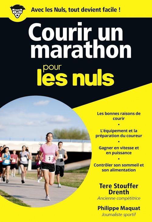 Courir un marathon pour les nuls