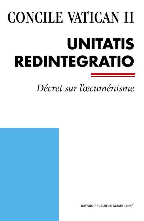 Concile Vatican II ; Unitatis Redintegratio