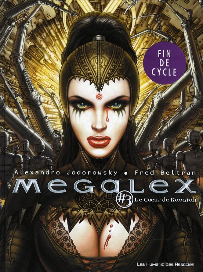 Megalex T.3 ; le coeur de Kavatah