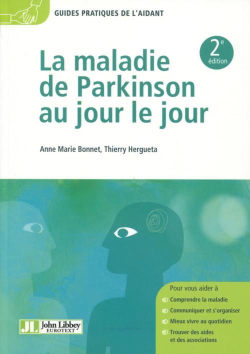 La maladie de Parkinson au jour le jour (2e édition)