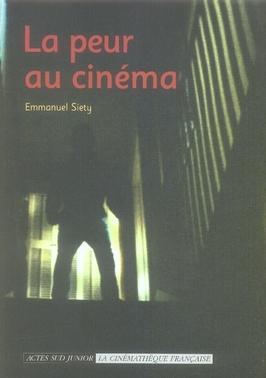 La Peur Au Cinema