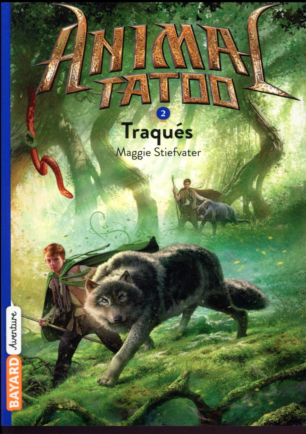 ANIMAL TATOO POCHE SAISON 1, TOME 02 - TRAQUES STIEFVATER MAGGIE