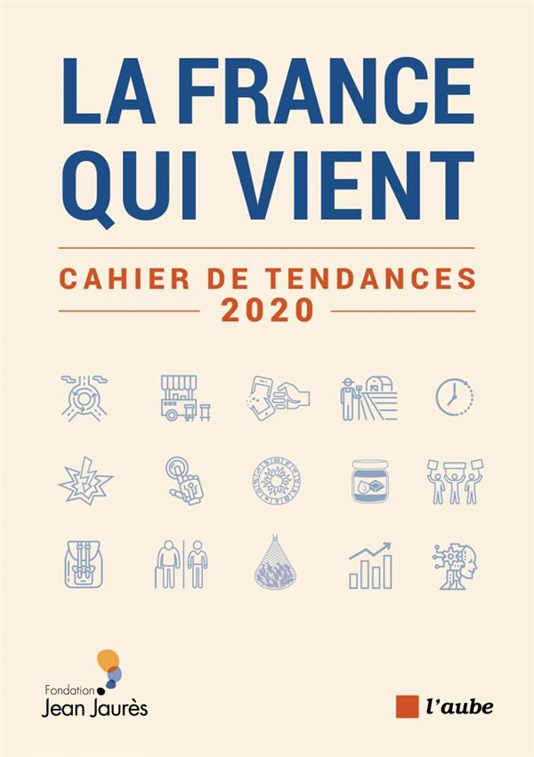 La france qui vient ; cahier de tendances 2020
