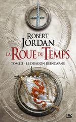 Le Dragon réincarné  - Robert Jordan