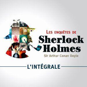 Les Enquetes De Sherlock Holmes ; Integrale