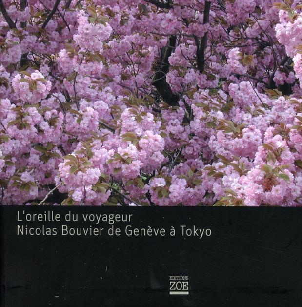 Nicolas Bouvier et la musique de Genève à Tokyo