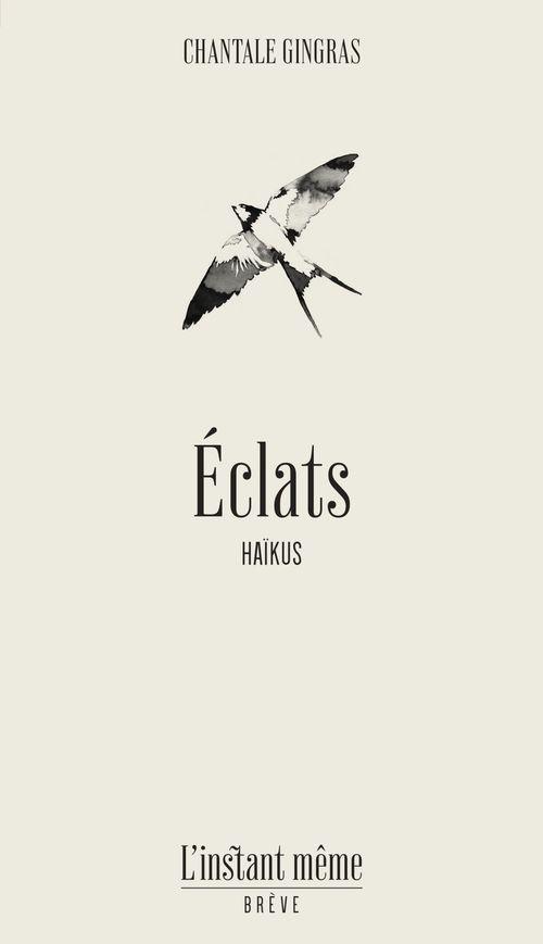 Eclats. haikus