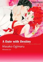 Vente Livre Numérique : Harlequin Comics: A Date With Destiny  - Masako Ogimaru - Miranda Lee