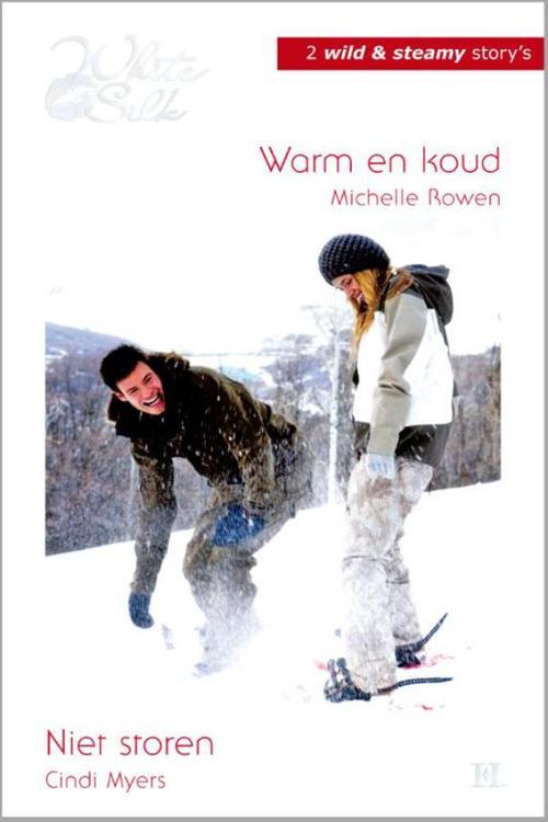 Warm en koud ; Niet storen