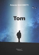 Tom  - Rolande Giacometti