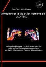 Mémoire sur la vie et les opinions de Lao-Tseu : philosophe chinois du VIe siècle avant notre ère, qui a professé les opinions c