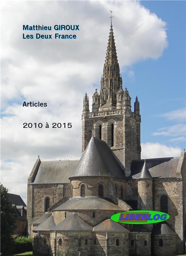 Les deux France ; articles de 2010 à 2015