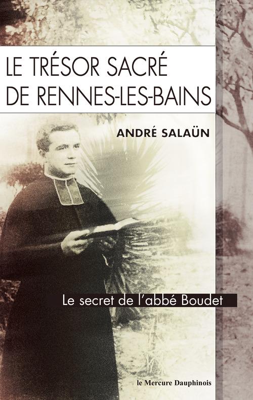 Le trésor sacré de Rennes-Les-Bains