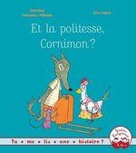 Vente EBooks : Et la politesse, Cornimon ?  - Christine Naumann-Villemin