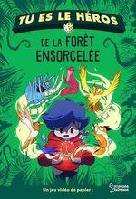 Vente EBooks : Tu es le héros de la forêt ensorcelée  - Anne-Gaëlle Balpe
