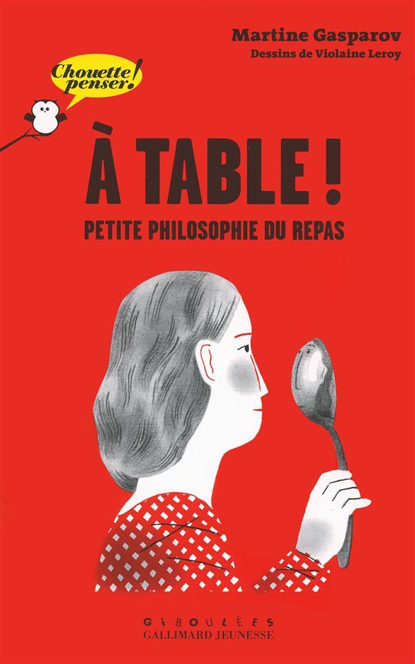 à table ! petite philosophie du repas