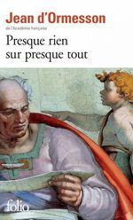 Vente EBooks : Presque rien sur presque tout  - Jean d'Ormesson