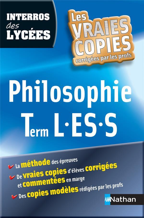 Interros Des Lycees T.34; Philosophie ; Terminale L, Es, S