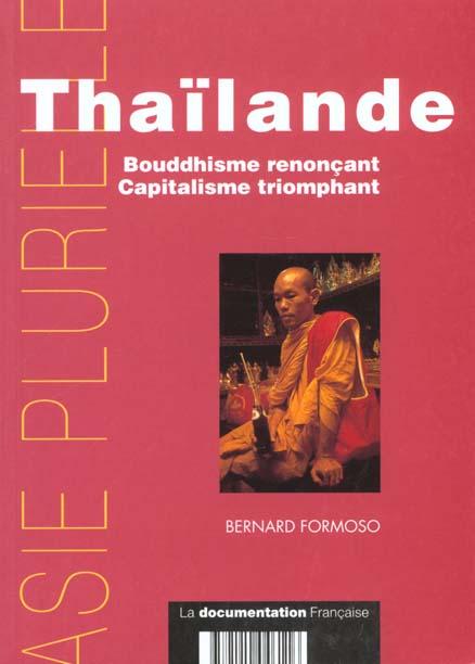 Thailande ; bouddhisme renoncant ; capitalisme triomphant