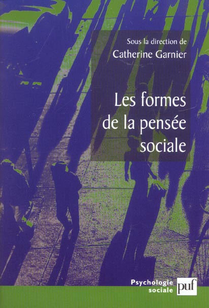 Les formes de la pensee sociale