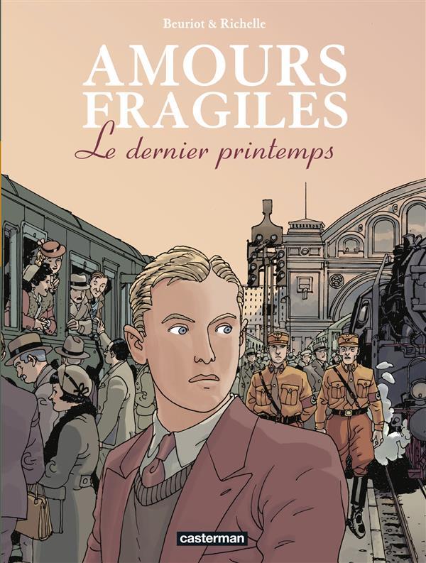 Amours Fragiles T.1 ; Le Dernier Printemps