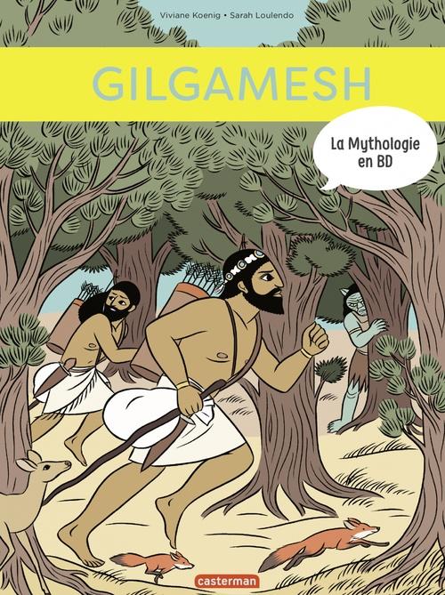 La Mythologie en BD (Tome 13)  - Gilgamesh