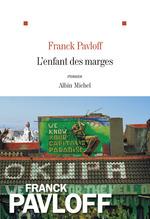 Vente Livre Numérique : L'Enfant des marges  - Franck Pavloff