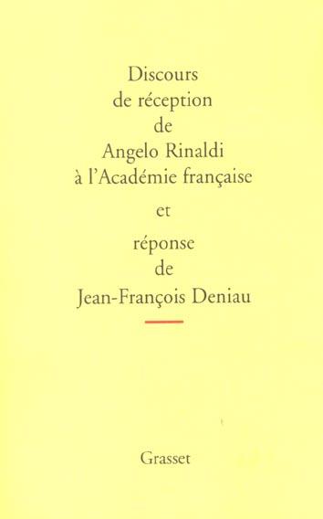 Discours de réception à l'Académie française et réponse de Jean-François Deniau