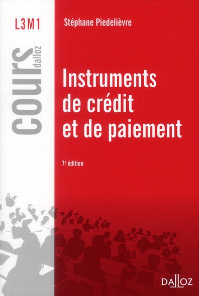 Instruments de crédit et de paiement (7e édition)
