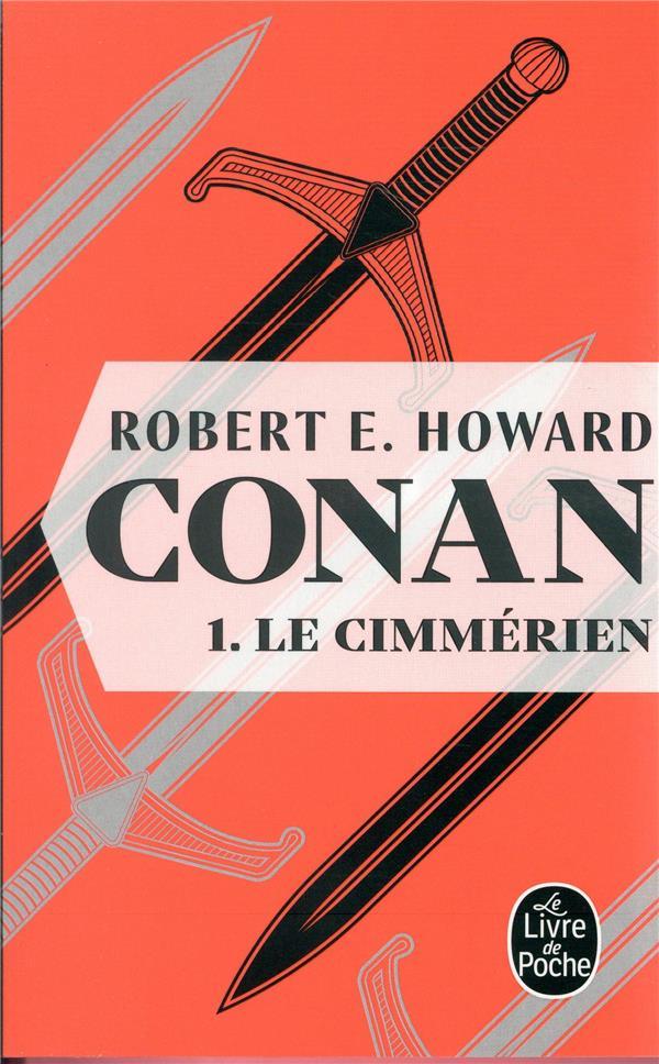 HOWARD ROBERT E. - CONAN T.1  -  LE CIMMERIEN