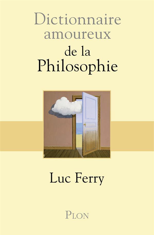 Dictionnaire amoureux ; de la philosophie